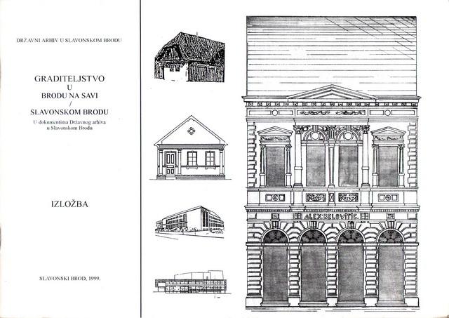 Graditeljstvo u Brodu na Savi - Slavonskom Brodu (travanj 1999.)