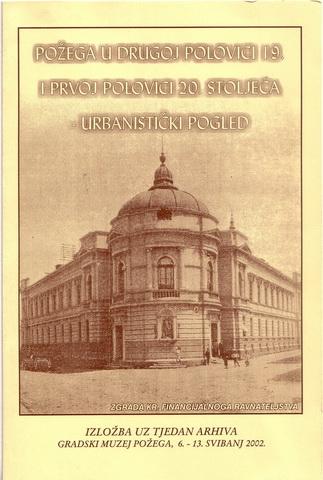 Pozega u drugoj polovici 19. i prvoj polovici 20. st.