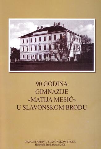 90 godina gimnazije Matija Mesic u Slavonskom Brodu (travanj 2008.).jpg